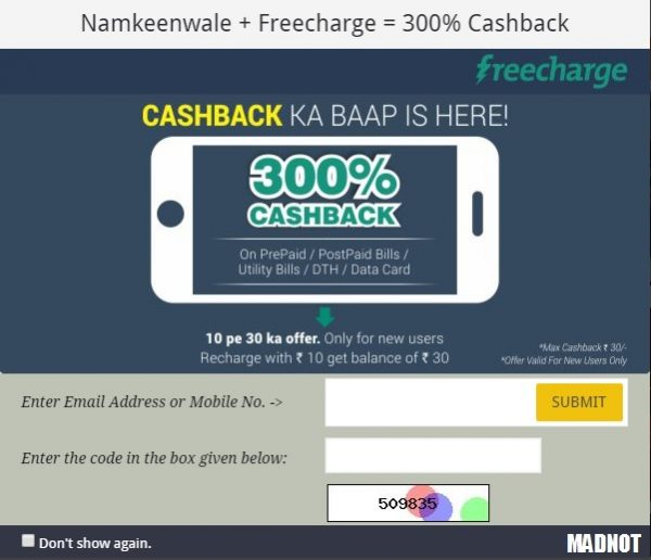 transact for Rs. 10 or more & Get 300% cashback for your next transaction on FreeCharge.