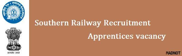 Southern Railway Recruitment 2016